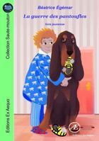 Couverture du livre « La guerre des pantoufles » de Beatrice Egemar aux éditions Ex Aequo