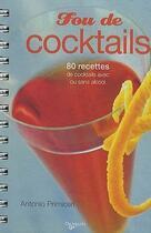 Couverture du livre « Fou de cocktails » de Antoine Primiceri aux éditions De Vecchi