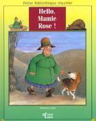 Couverture du livre « Hello Mamie Rose » de Warren Ludwig aux éditions Epigones