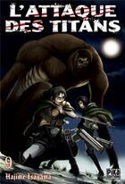 Couverture du livre « L'attaque des titans T.9 » de Hajime Isayama aux éditions Pika