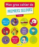 Couverture du livre « De premiers secours ; 6-10 ans » de Collectif aux éditions Rue Des Ecoles