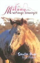 Couverture du livre « Melany Et Les Mustangs Sauvages-Santa Ana » de Jenny Oldfield aux éditions Zulma