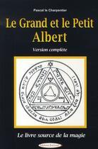 Couverture du livre « Le grand et le petit albert » de Pascal Le Charpentier aux éditions Exclusif