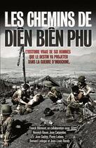 Couverture du livre « Les chemins de Diên Biên Phu » de Franck Mirmont aux éditions Nimrod