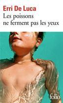 Couverture du livre « Les poissons ne ferment pas les yeux » de Erri De Luca aux éditions Gallimard