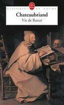 Couverture du livre « Vie de Rancé » de Francois-Rene De Chateaubriand aux éditions Le Livre De Poche