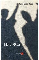 Couverture du livre « Mots-râles » de Naelle Sandra Nanda aux éditions Editions Du Net