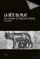 Couverture du livre « La bête du Pilat » de Bernard Domeyne aux éditions Mon Petit Editeur