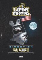Couverture du livre « The Lapins Crétins ; direction la Lune ! 9 histoires de lapins presques sur la Lune » de Fabrice Ravier aux éditions Glenat Jeunesse