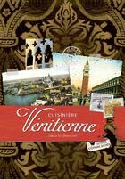 Couverture du livre « Cuisinière vénitienne » de Camille De Longvilliers aux éditions Les Cuisinieres