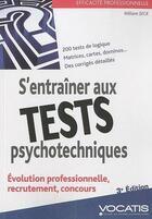 Couverture du livre « S'entraîner aux tests psychotechniques (3e édition) » de William Seck aux éditions Studyrama