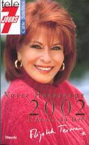 Couverture du livre « Votre horoscope 2002 ; l'ann2e du d2fi » de Elizabeth Teissier aux éditions Filipacchi