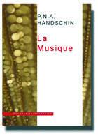Couverture du livre « La musique » de Pna Handschin aux éditions Inventaire Invention