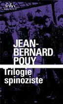 Couverture du livre « Trilogie spinoziste » de Jean-Bernard Pouy aux éditions Gallimard