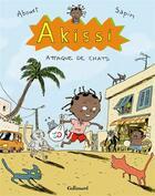 Couverture du livre « Akissi t.1 ; attaque de chats » de Marguerite Abouet et Mathieu Sapin aux éditions Gallimard Bd