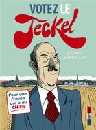 Couverture du livre « Le teckel t3 ; votez le teckel » de Herve Bourhis aux éditions Casterman