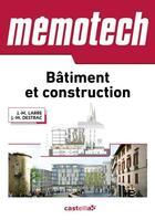 Couverture du livre « MEMOTECH ; bâtiment et construction » de Jean-Marie Larre et Jean-Marc Destrac aux éditions Casteilla