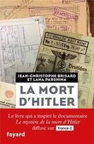 Couverture du livre « La mort d'Hitler » de Jean-Christophe Brisard aux éditions Fayard