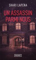 Couverture du livre « Un assassin parmi nous » de Shari Lapena aux éditions Pocket
