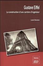 Couverture du livre « Gustave eiffel » de Louis Devance aux éditions Pu De Dijon