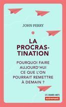 Couverture du livre « La procrastination » de John Perry aux éditions Autrement