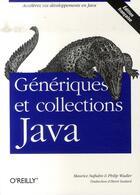 Couverture du livre « Génériques et collections java » de Wadler Naftalin aux éditions O Reilly France