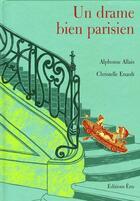 Couverture du livre « Un drame bien parisien » de Christelle Enault et Alphonse Allais aux éditions Etre