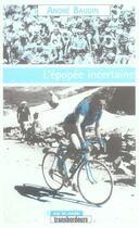 Couverture du livre « L'épopée incertaine » de Andre Baudin aux éditions Transbordeurs