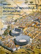 Couverture du livre « Voyage en Gaule romaine (3e édition) » de Gerard Coulon aux éditions Errance