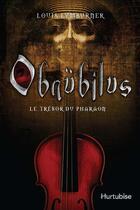 Couverture du livre « Obnubilus v 01 le tresor du pharaon » de Louis Lymburner aux éditions Hurtubise