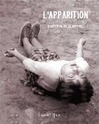 Couverture du livre « L'apparition » de Perrine Le Querrec aux éditions Lunatique