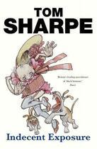 Couverture du livre « Indecent Exposure » de Tom Sharpe aux éditions Random House Digital