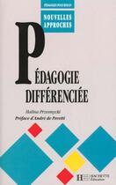 Couverture du livre « Pedagogie Differenciee » de Halina Przesmycki aux éditions Hachette Education
