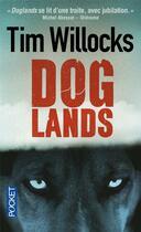 Couverture du livre « Doglands » de Tim Willocks aux éditions Pocket