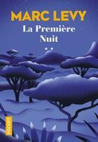 Couverture du livre « La première nuit t.2 » de Marc Levy aux éditions Pocket