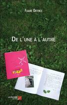 Couverture du livre « De l'une à l'autre » de Flaure Ortence aux éditions Editions Du Net
