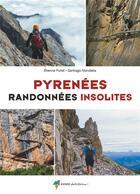 Couverture du livre « Pyrénées, randonnées insolites » de Santiago Mendieta aux éditions Rando Editions