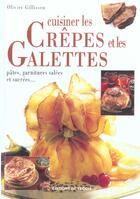 Couverture du livre « Cuisiner les crepes et les galettes » de Olivier Gillissen aux éditions De Vecchi