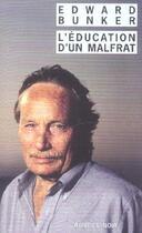 Couverture du livre « L'education d'un malfrat » de Edward Bunker aux éditions Rivages