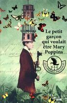 Couverture du livre « Le petit garçon qui voulait être Mary Poppins » de Alejandro Palomas aux éditions Cherche Midi