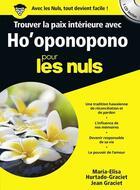 Couverture du livre « Trouver la paix intérieure avec ho'oponopono pour les nuls » de Maria-Elisa Hurtado-Graciet aux éditions First
