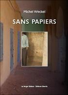 Couverture du livre « Sans papiers » de Michel Weckel aux éditions Le Verger