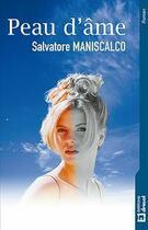 Couverture du livre « Peau d'âme » de Salvatore Maniscalco aux éditions Dricot