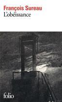 Couverture du livre « L'obéissance » de Francois Sureau aux éditions Gallimard