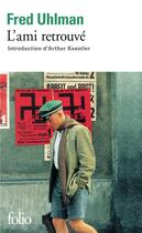 Couverture du livre « L'ami retrouvé » de Fred Uhlman aux éditions Gallimard