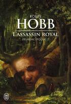Couverture du livre « L'assassin royal ; INTEGRALE VOL.4 ; T.10 A T.13 ; deuxième époque » de Robin Hobb aux éditions J'ai Lu