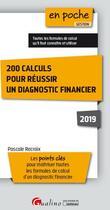 Couverture du livre « 200 calculs pour réussir un diagnostic financier (édition 2019) » de Pascale Recroix aux éditions Gualino