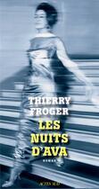 Couverture du livre « Les nuits d'Ava » de Thierry Froger aux éditions Actes Sud