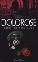 Couverture du livre « Dolorose » de Corinne Pouillot aux éditions Timee