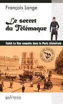 Couverture du livre « Le secret du Télémaque » de Lange Francois aux éditions Palemon